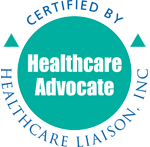 Private Healthcare Advocate: Certified by Healthcare Liaison, Inc.